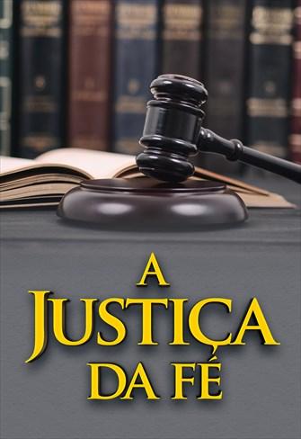 A justiça da Fé - Temporada 1