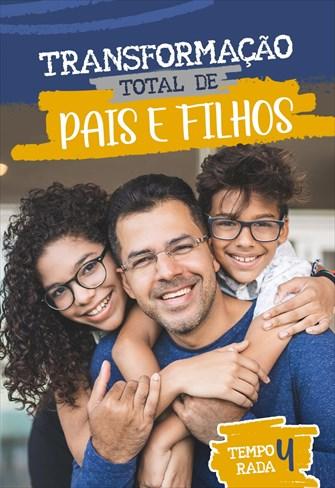 Transformação Total de Pais e Filhos - Temporada 4
