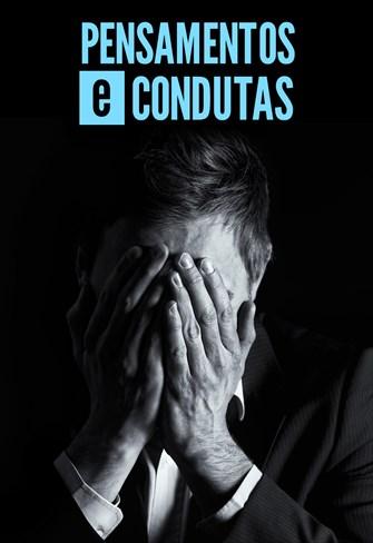 Pensamentos e condutas - Temporada 1