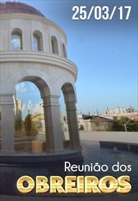 Reunião de Obreiros - 25/03/17