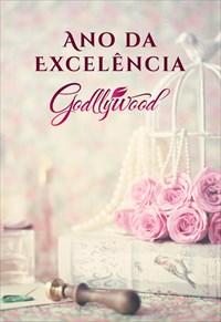 Godllywood - Ano da Excelência
