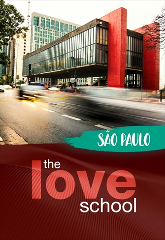 The Love School - Brasil - São Paulo