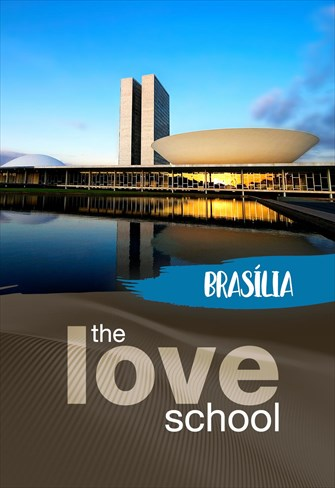 The Love School - Brasil - Brasília