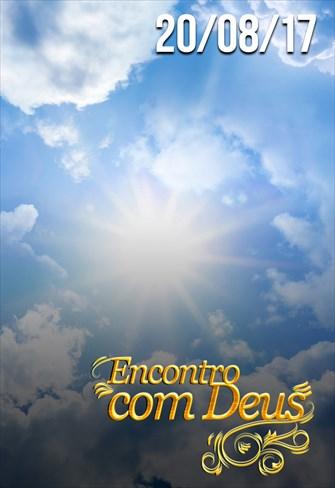 Encontro com Deus - 20/08/17