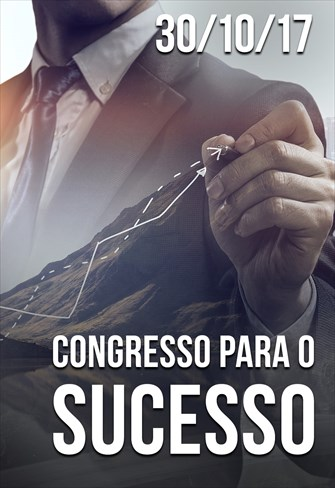 Congresso para o Sucesso - 30/10/17