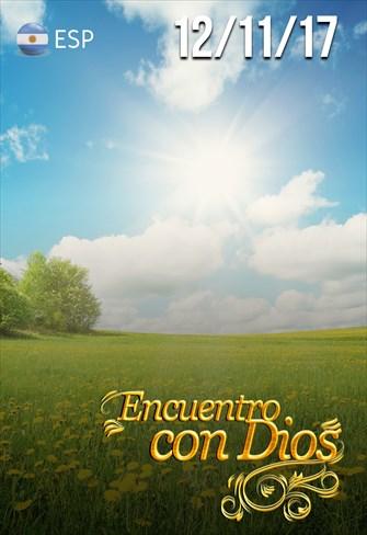 Encuentro con Dios - 12/11/17 - Argentina