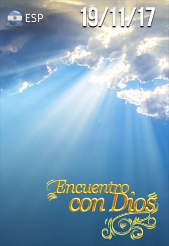Encuentro con Dios - 19/11/17 - Argentina