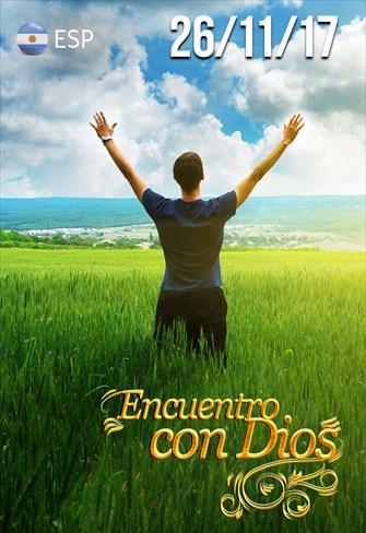 Encuentro con Dios - 26/11/17 - Argentina