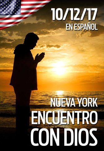 Encuentro con Dios - 10/12/17 - Nueva York