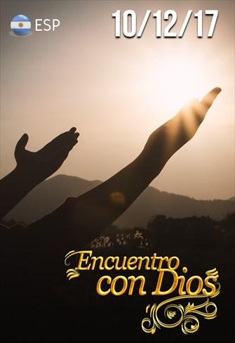 Encuentro con Dios - 10/12/17 - Argentina