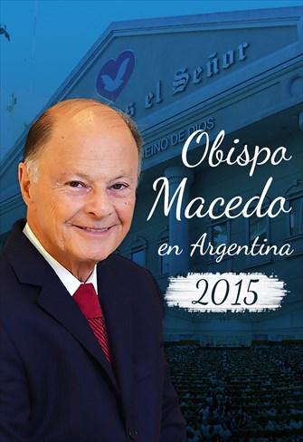 Obispo Macedo en Argentina - 2015