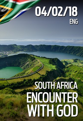 Encounter with God - 04/02/18 - South Africa