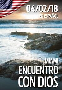 Encuentro con Dios - 04/02/18 - Miami