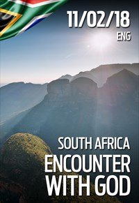 Encounter with God - 11/02/18 - South Africa