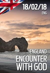 Encounter with God - 18/02/18 - England
