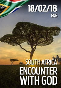 Encounter with God - 18/02/18 - South Africa