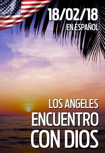 Encuentro con Dios - 18/02/18 - Los Angeles