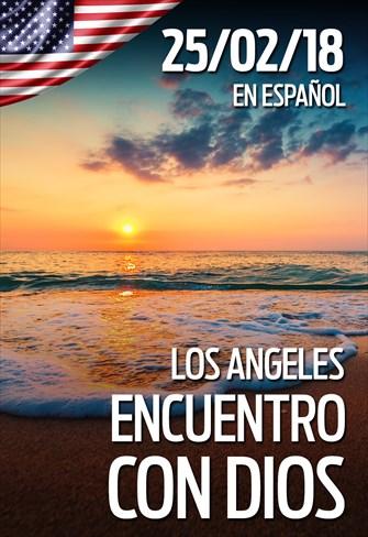 Encuentro con Dios - 25/02/18 - Los Angeles