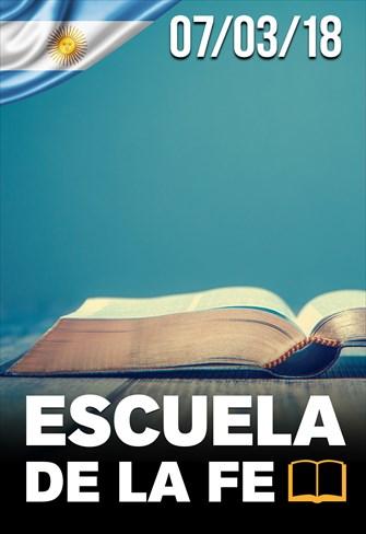 Escuela de la fe - 07/03/2018 - Argentina
