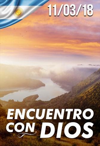 Encuentro con Dios - 11/03/2018 - Argentina