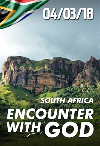 Encounter with God - 04/03/2018 - South Africa