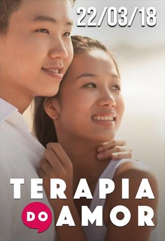 Terapia do Amor - 22/03/18