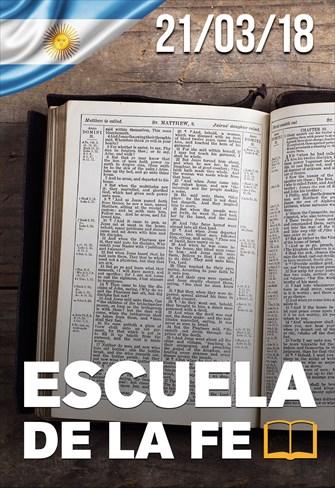 Escuela de la fe - 21/03/18 - Argentina