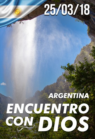 Encuentro con Dios - 25/03/2018 - Argentina