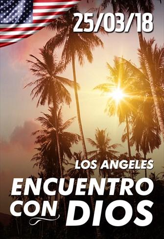 Encuentro con Dios - 25/03/18 - Los Angeles