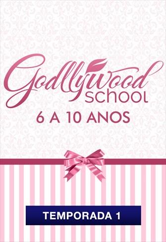Godllywood School - 6 a 10 anos - Temporada 1