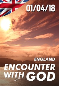 Encounter with God - 01/04/18 - England