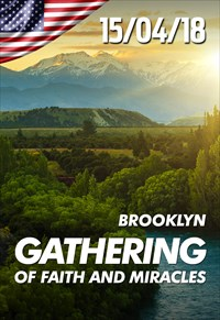 Gathering of Faith and Miracles - 15/04/18 - Brooklyn / New York