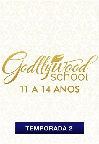 Godllywood School - 11 a 14 anos - Temporada 2