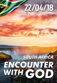 Encounter with God - 22/04/18 - South Africa