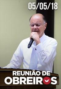 Reunião de Obreiros - 05/05/18