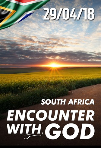 Encounter with God - 29/04/18 - South Africa