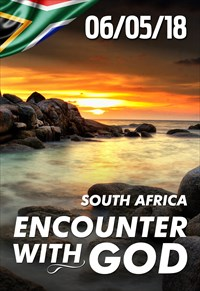 Encounter with God - 06/05/18 - South Africa