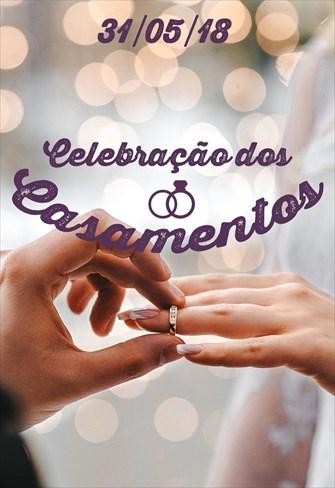 3ª Celebração dos Casamentos - 31/05/18