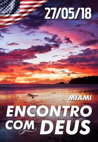Encontro com Deus - 27/05/18 - Miami