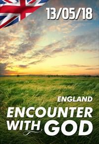 Encounter with God - 13/05/18 - England