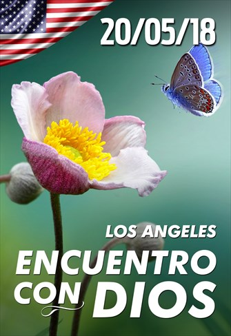 Encuentro con Dios - 20/05/18 - Los Angeles