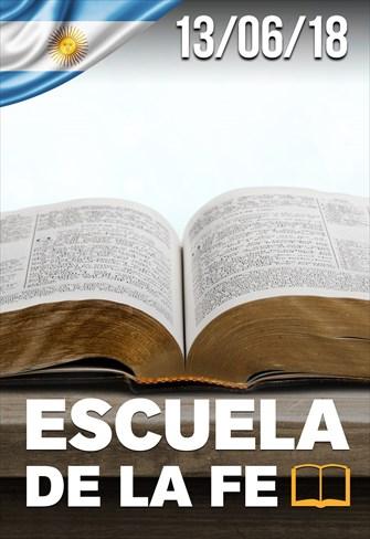 Escuela de la fé - 13/06/18 - Argentina