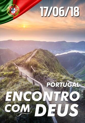 Encontro com Deus - 17/06/18 - Portugal