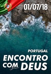 Encontro com Deus - 01/07/18 - Portugal