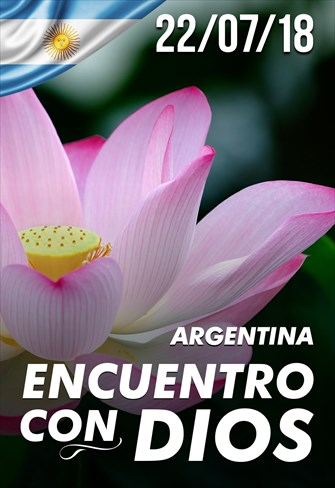 Encuentro con Dios - 22/07/18 - Argentina