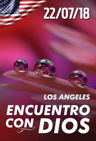 Encuentro con Dios - 22/07/18 - Los Angeles