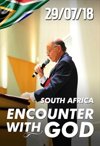 Encounter with God - 29/07/18 - South Africa