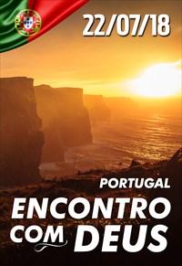 Encontro com Deus - 22/07/18 - Portugal