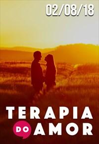 Terapia do Amor - 02/08/18