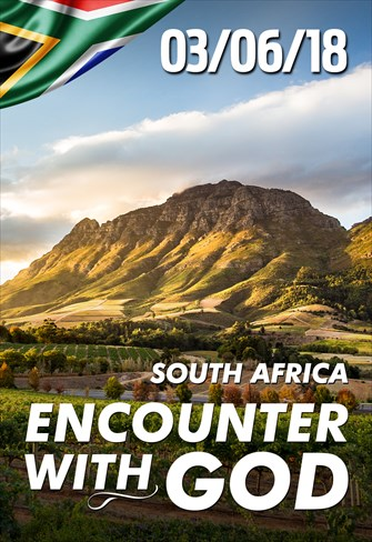 Encounter with God - 03/06/18 - South Africa